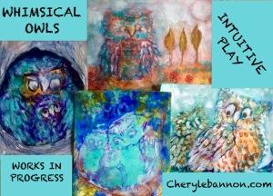 Whimsical owls ...always evolving